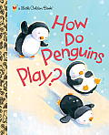 How Do Penguins Play? Cover