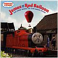 Thomas & Friends: James and the Red Balloon and Other Thomas the Tank Engine Stories (Thomas and Friends) Cover