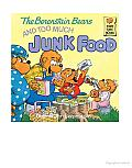 The Berenstain Bears and Too Much Junk Food Cover
