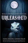 Unleashed (Wolf Springs Chronicles)