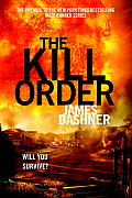 The Kill Order (Maze Runner Trilogy) Cover