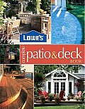Lowe's Complete Patio & Deck Book (Lowe's Home Improvement)