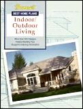 Best Home Plans Indoor Outdoor Living