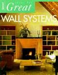 Ideas For Great Wall Systems