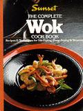 Sunset Complete Wok Cookbook