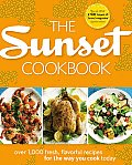 The Sunset Cookbook: Over 1,000 Fresh, Flavorful Recipes for the Way You Cook Today Cover