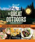 Great Outdoors Cookbook Big Flavor Cooking Under the Open Sky