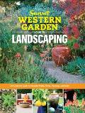 Sunset Western Garden Book of Landscaping The Complete Guide to Designing Beautiful Paths Patios Plantings & More