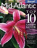 Sunset Mid Atlantic Top 10 Garden Guide