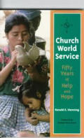 Church World Service: Fifty Years of Help & Hope