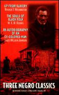 Three Negro Classics Up From Slavery Sou