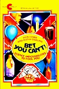 Bet You Can't!: Ccience Impossibilities to Fool You