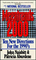 Megatrends 2000: Ten New Directions for the 1990's