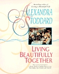 Alexandra Stoddards Living Beautifully