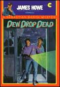 Dew Drop Dead