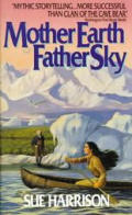 Mother Earth Father Sky Ivory Carver Trilogy 01