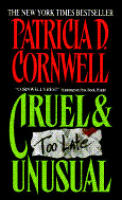 Cruel & Unusual (Kay Scarpetta Mysteries) Cover
