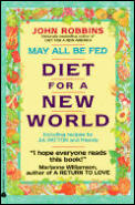 May All Be Fed Diet for a New World