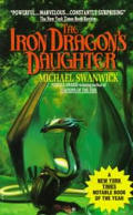 Iron Dragon's Daughter by Michael Swanwick