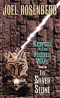Silver Stone Keepers Of The Hidden 2