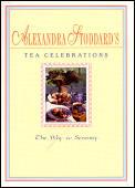 Alexandra Stoddards Tea Celebrations