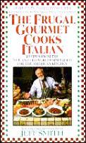 Frugal Gourmet Cooks Italian Recipes
