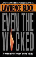 Even the Wicked: A Matthew Scudder Crime Novel Cover