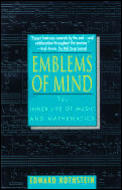 Emblems of Mind: The Inner Life of Music & Mathematics