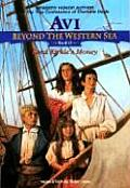 Beyond the Western Sea #02: Beyond the Western Sea 2: Lord Kirkle's Money