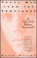 Young Man From The Provinces A Gay Life