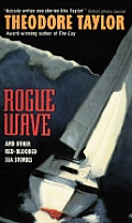Rogue Wave & Other Red Blooded Sea Stori