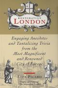 Restoration London Engaging Anecdotes &