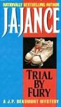 Trial by Fury (J. P. Beaumont Mysteries) Cover