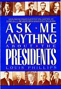 Ask Me Anything About The Presidents