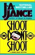 Shoot Don't Shoot (Joanna Brady Mysteries) Cover