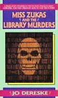 Miss Zukas & The Library Murders