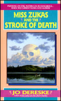 Miss Zukas & The Stroke Of Death