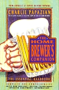 Homebrewers Companion the Essential Handbook