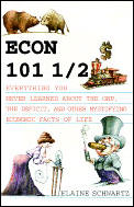 Econ 101 1/2