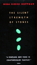 Silent Strength Of Stones