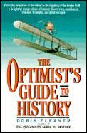 Optimists Guide To History