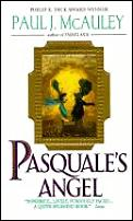 Pasquale's Angel by Paul J Mcauley