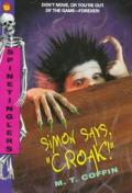 Simon Says Croak
