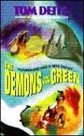 Demons In The Green by Tom Deitz