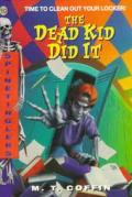 Dead Kid Did It