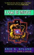 Game Of Universe by Eric S Nylund