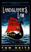 Landslayer's Law by Tom Deitz