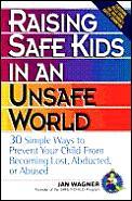 Raising Safe Kids In An Unsafe World
