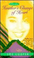 Heather's Change of Heart