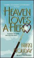 Heaven Loves A Hero